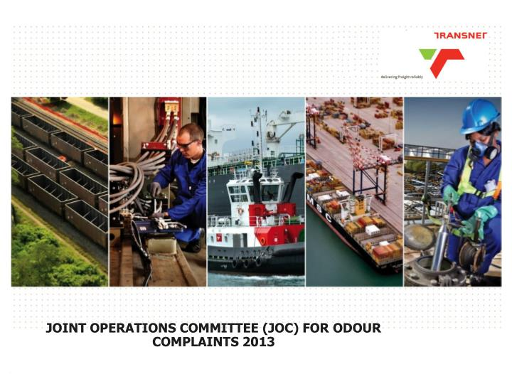 joint operations committee joc for odour complaints 2013