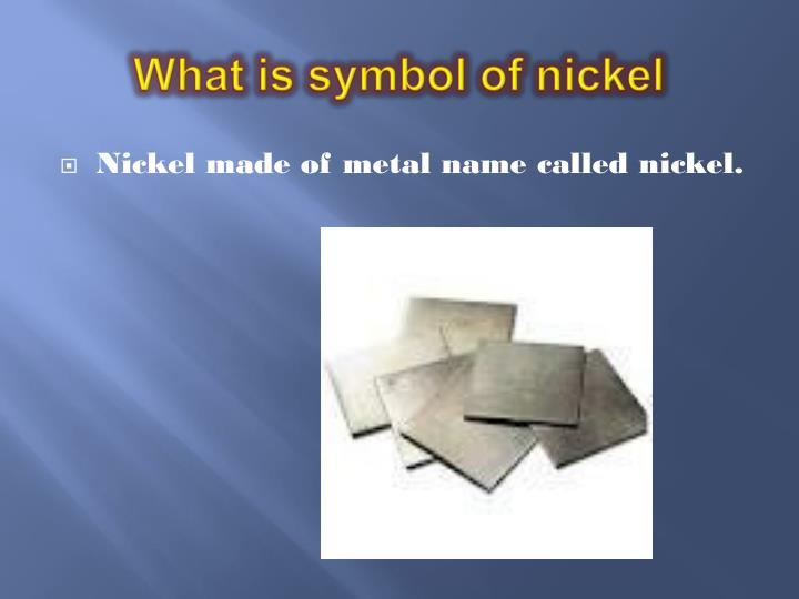 What is symbol of nickel