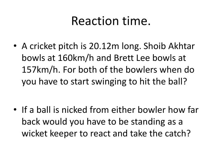 reaction time n.