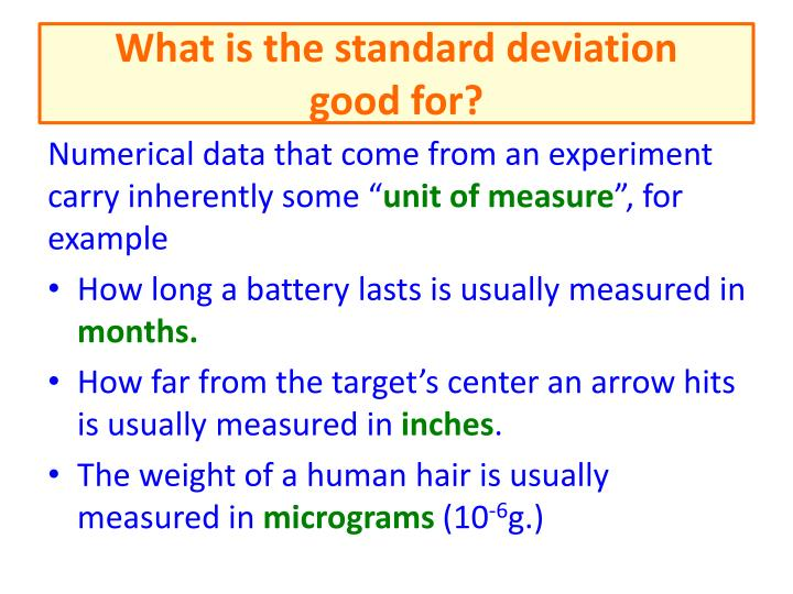 what is the standard deviation good for n.