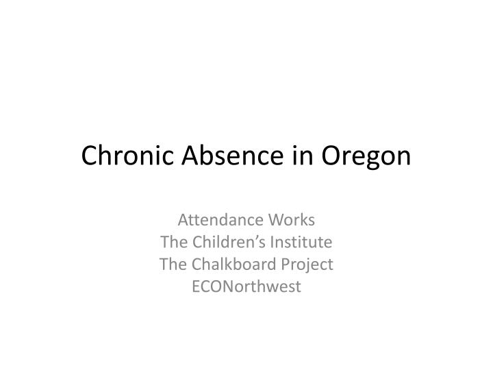 chronic absence in oregon n.