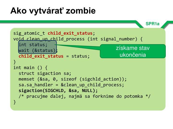 Ako vytvárať zombie