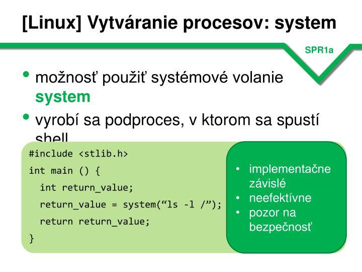 [Linux] Vytváranie procesov: system