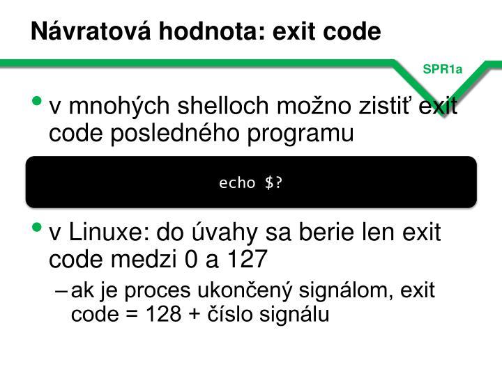 Návratová hodnota: exit code