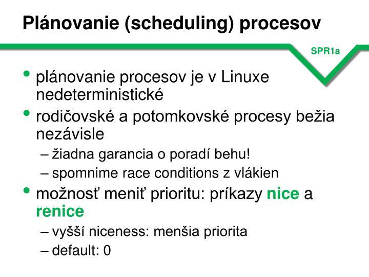 Plánovanie (scheduling) procesov