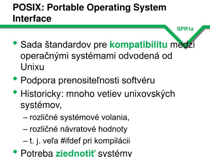 Posix portable operating system interface