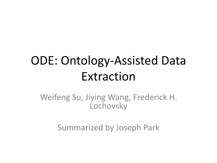 ode ontology assisted data extraction n.