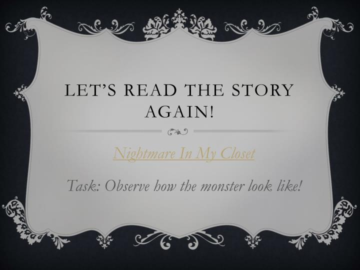 Let s read the story again