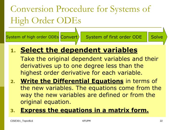 Conversion Procedure for Systems of High Order ODEs