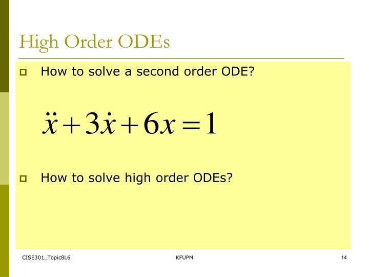 High Order ODEs