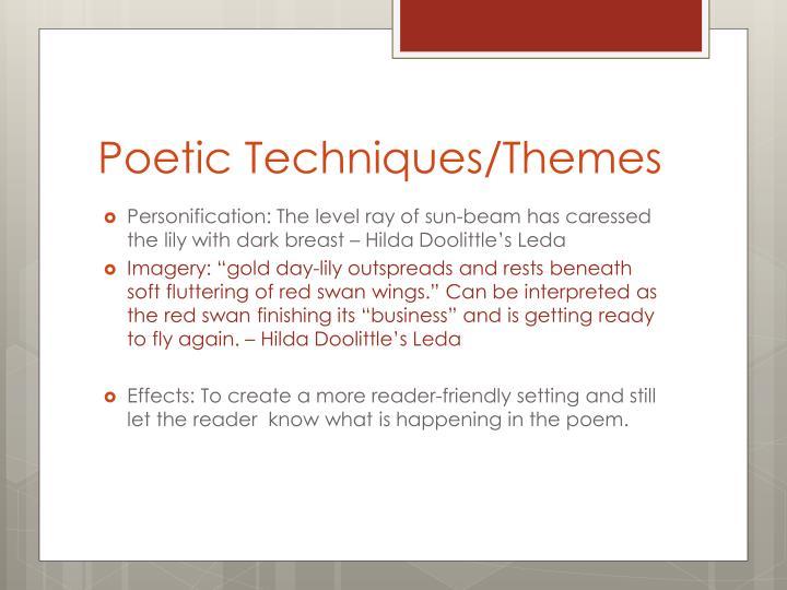 Poetic Techniques/Themes