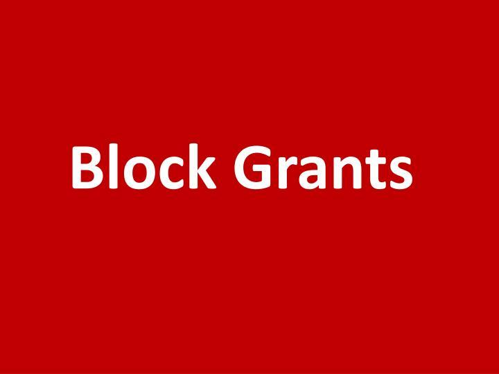 Block Grants