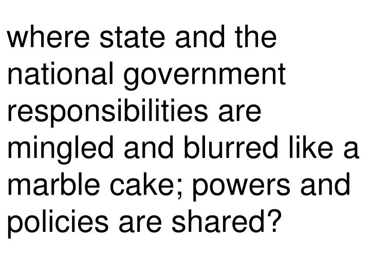 where state and the national government responsibilities are