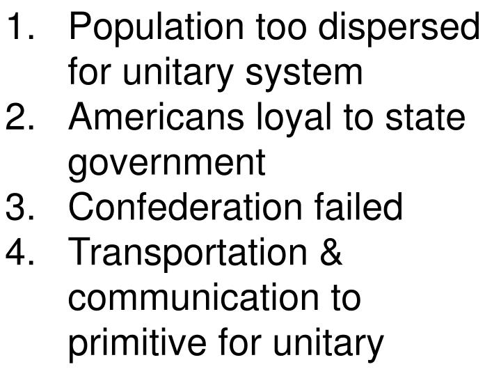 Population too dispersed for unitary system