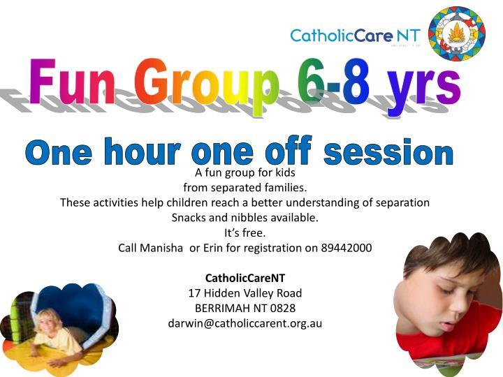 Fun Group 6-8 yrs