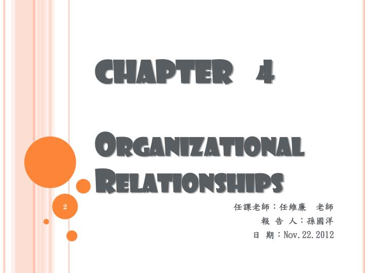 Chapter 4 organizational relationships