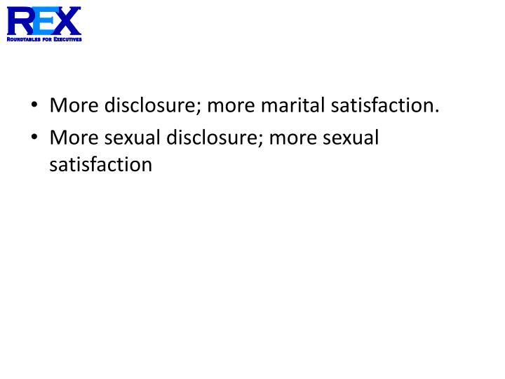 More disclosure; more marital satisfaction.