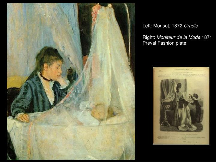 Left: Morisot, 1872