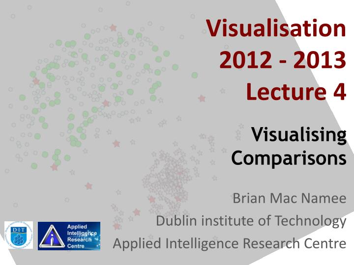 visualisation 2012 2013 lecture 4