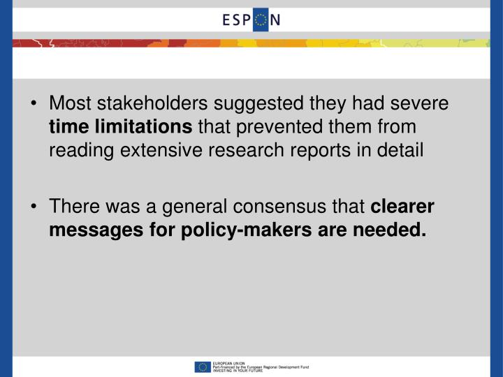 Most stakeholders suggested they had severe