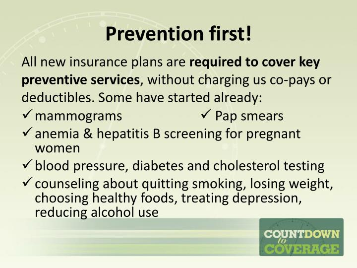 Prevention first!