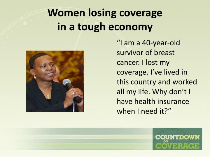 Women losing coverage