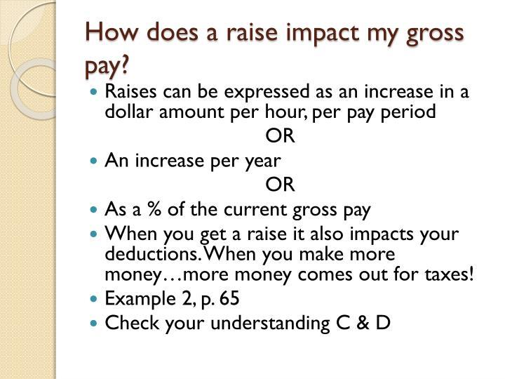 How does a raise impact my gross pay?