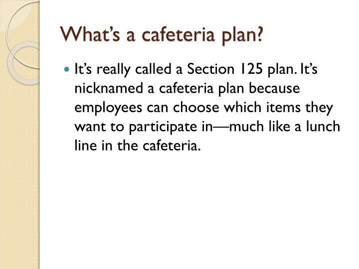 What's a cafeteria plan?