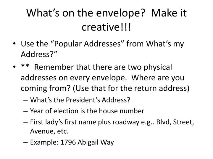 What's on the envelope?  Make it creative!!!