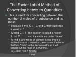 the factor label method of converting between quantities