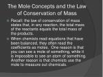the mole concepts and the law of conservation of mass