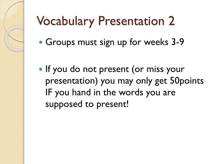 Vocabulary Presentation 2