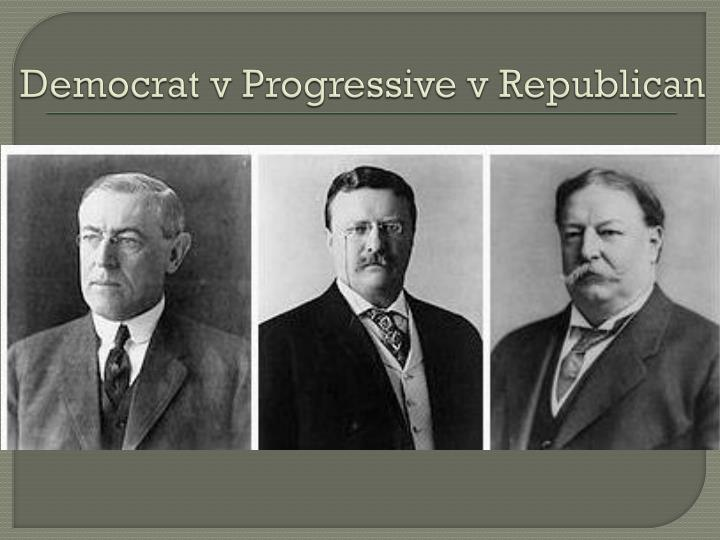 Democrat v progressive v republican