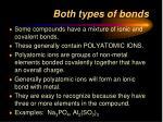 both types of bonds