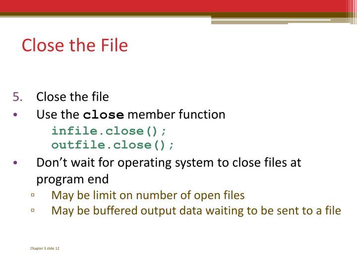 Close the File