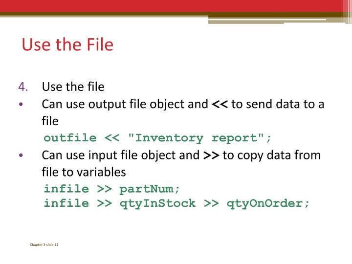Use the File