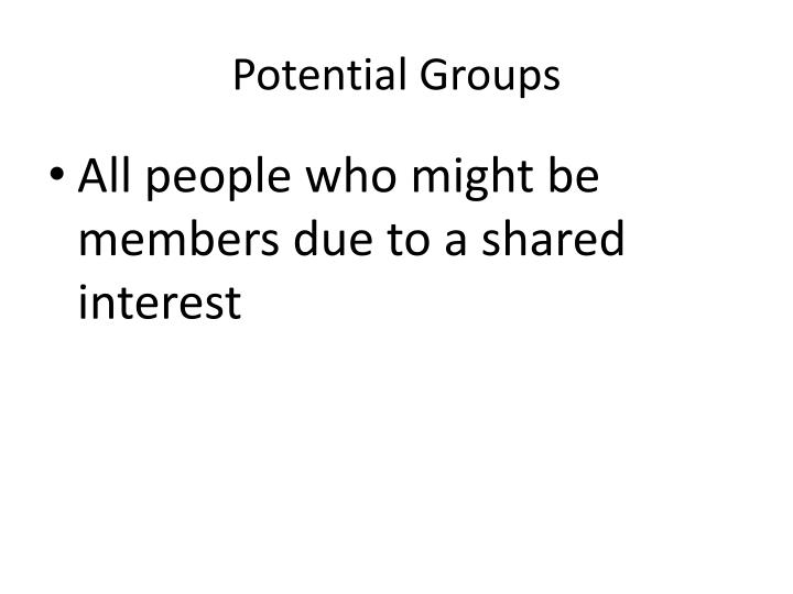 Potential Groups
