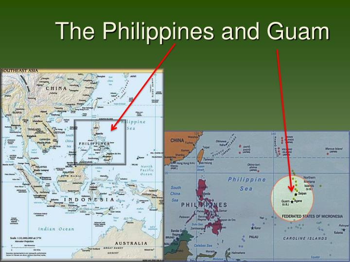 The Philippines and Guam