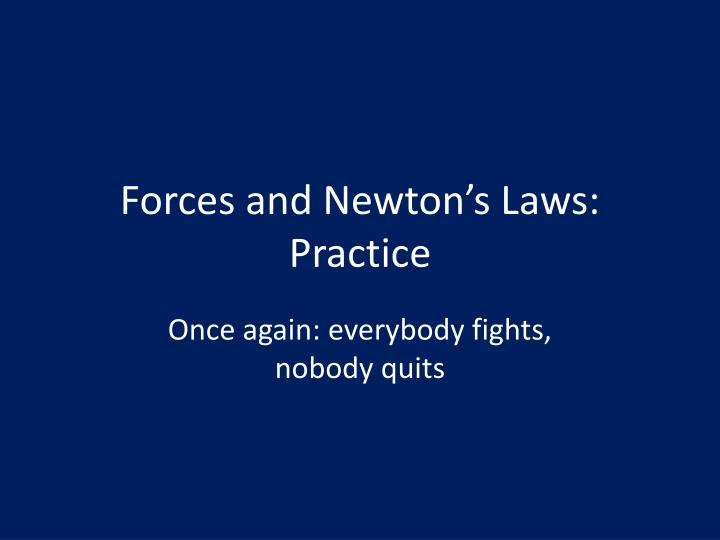forces and newton s laws practice n.