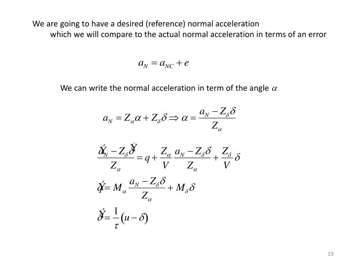 We are going to have a desired (reference) normal acceleration