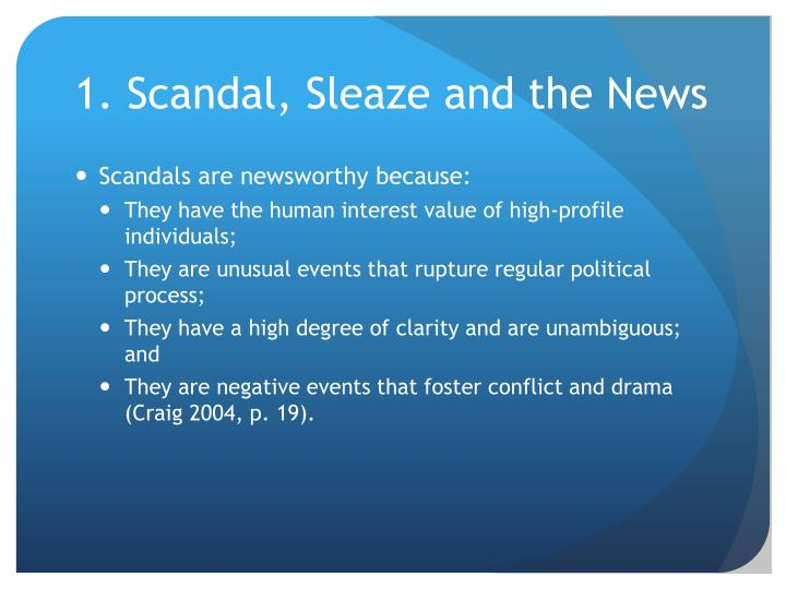1 scandal sleaze and the news