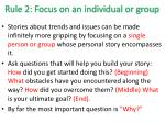 rule 2 focus on an individual or group