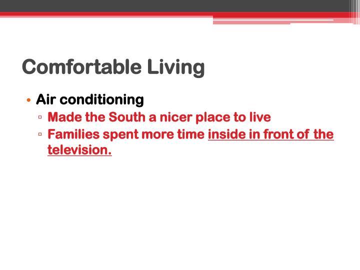 Comfortable Living