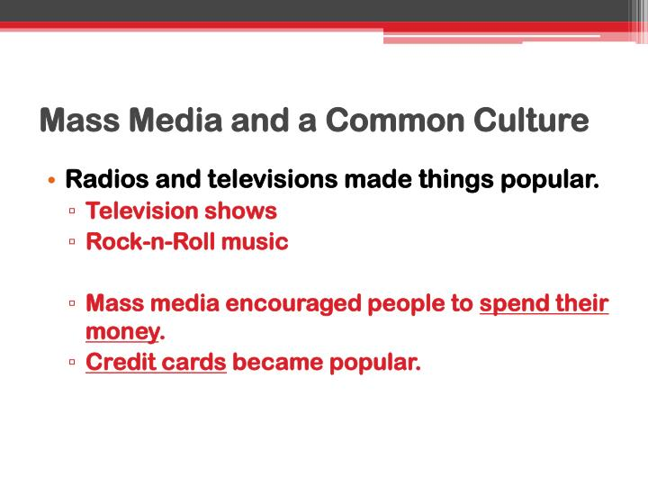 Mass Media and a Common Culture