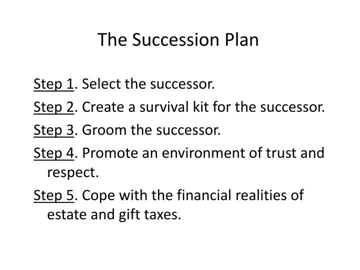The Succession Plan