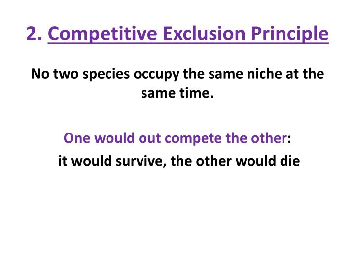 2 competitive exclusion p rinciple