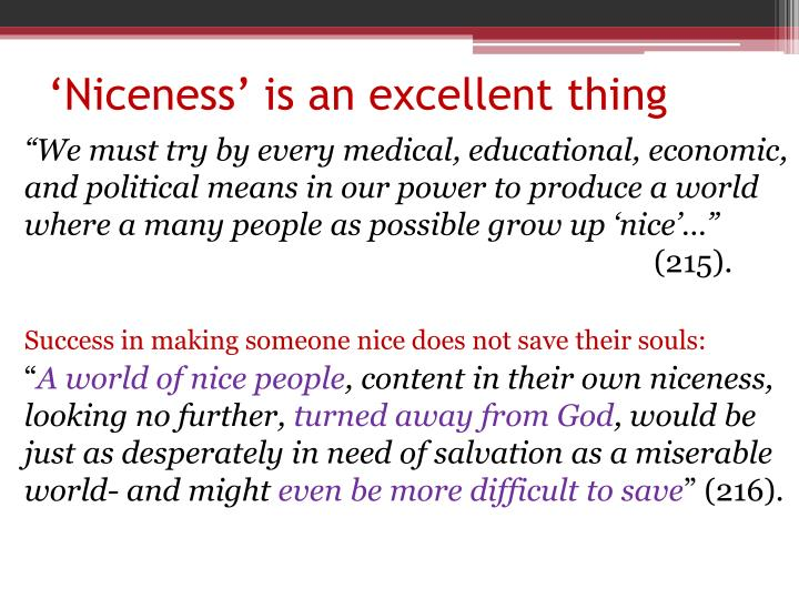 'Niceness' is an excellent thing