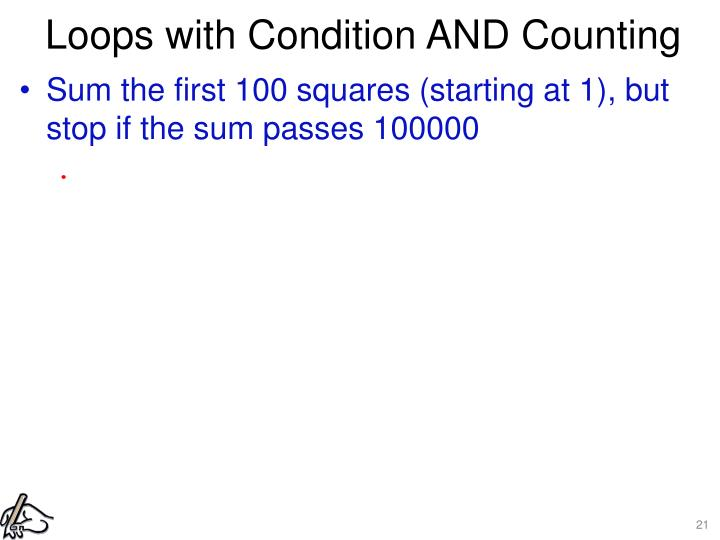 Loops with Condition AND Counting