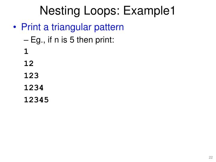 Nesting Loops: Example1
