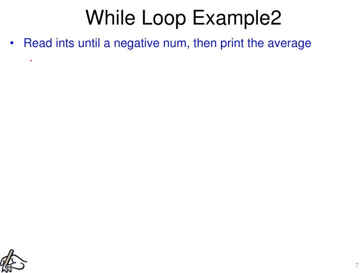While Loop Example2